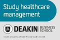 Study Healthcare Management at Deakin Business School