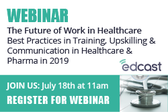 The Future of Work in Healthcare Webinar