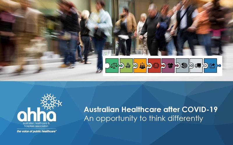 Australia Healthcare after COVID-19: An opportunity to think differently