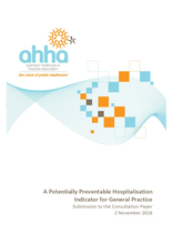 AHHA Submission to the Consultation Paper on a Potentially Preventable Hospitalisation Indicator for General Practice