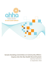AHHA Opening Statement to Senate Standing Committee on Community Affairs: Inquiry into the My Health Record System