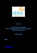 Submission to the Primary health care advisory group -  better outcomes for people with chronic and complex health conditions t