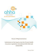 AHHA Submission to the Inquiry into the Private Health Insurance Legislation Amendment Bill 2018 and related Bills