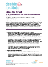 Deeble Issues Brief No. 31: Value Based Health Care: Setting the scene for Australia- SUMMARY