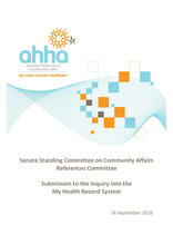 AHHA Submission to the Senate Standing Committee on Community Affairs Inquiry into the My Health Record System