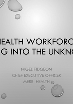 Nigel Fidgeon - Health Workforce - Diving in the unknown
