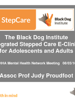 Judy Proudfoot - Integrated Stepped Care E-Clinics for Adolescents and Adults