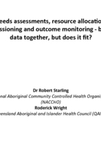 Needs assessments, resource allocation, commissioning and outcome monitoring - Dr Robert Starling and Roderick Wright
