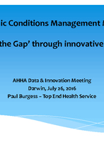 Paul Burgess - Chronic Conditions Management Model: 'Closing the Gap' through innovative data use
