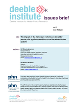 Deeble Issues Brief No. 27: The impact of the home care reforms on the older person, the aged care workforce and health system