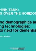 Kathy Bell - Changing demographics and emerging technologies, where to next for dementia care