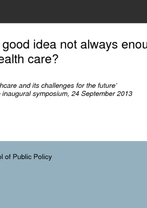 Adrian Kay, Australian National University - Why is a good idea not always enough to reform heal