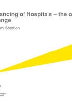 Tony Sherbon - Financing of Hospitals – the opportunity for change