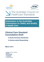 ACSQHC Clincial Care Standards Acute Coronary Syndrom and Antimicrobial Stewardship 2013