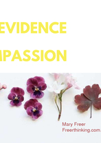 The Evidence for Compassion - Mary Freer