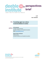 Deeble Institute Perspectives Brief No. 16: Translating aged care reform recommendations into action