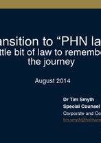 Transition to PHN Seminar: A little bit of law - Tim Smyth, Holman Webb