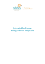 AHHA Integrating Care - Policy Pathways and Pitfalls