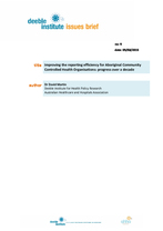 Deeble Institute Issues Brief No. 9: Improving the reporting efficiency for Aboriginal Community Controlled Health Organisations