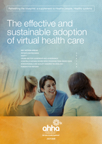 The Effective and Sustainable Adoption of Virtual Health Care